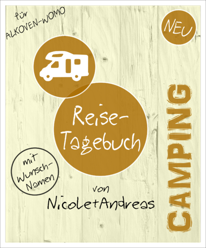 "Camping-Tagebuch Wohnmobil ""Alkoven"" INDIVIDUALISIERT"